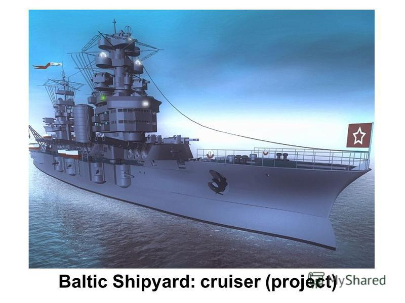 Baltic Shipyard: cruiser (project)