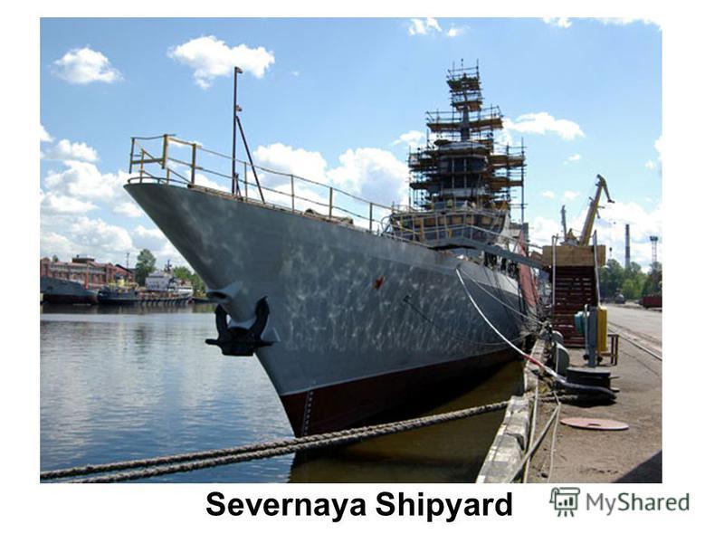 Severnaya Shipyard