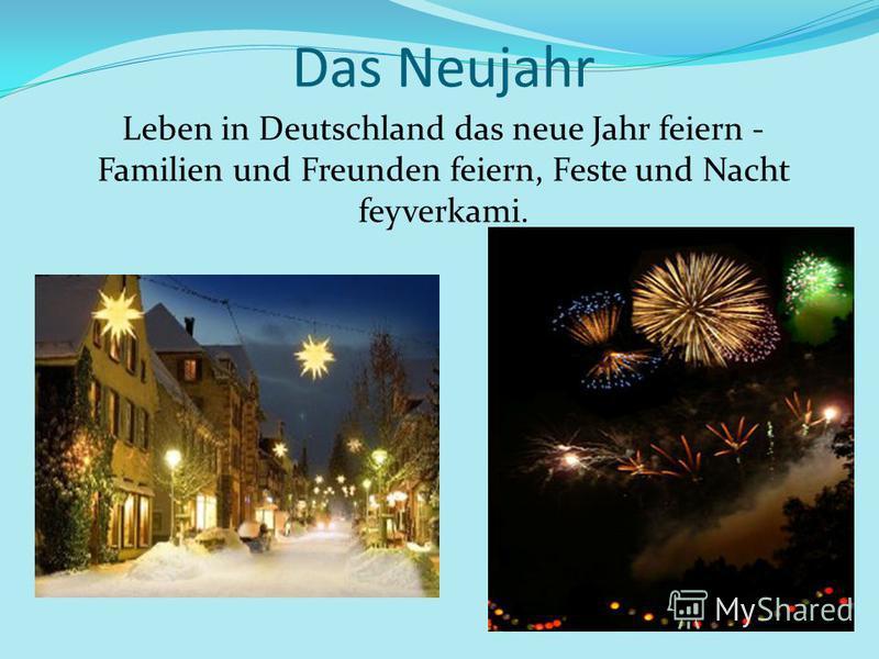Das Neujahr Leben in Deutschland das neue Jahr feiern - Familien und Freunden feiern, Feste und Nacht feyverkami.