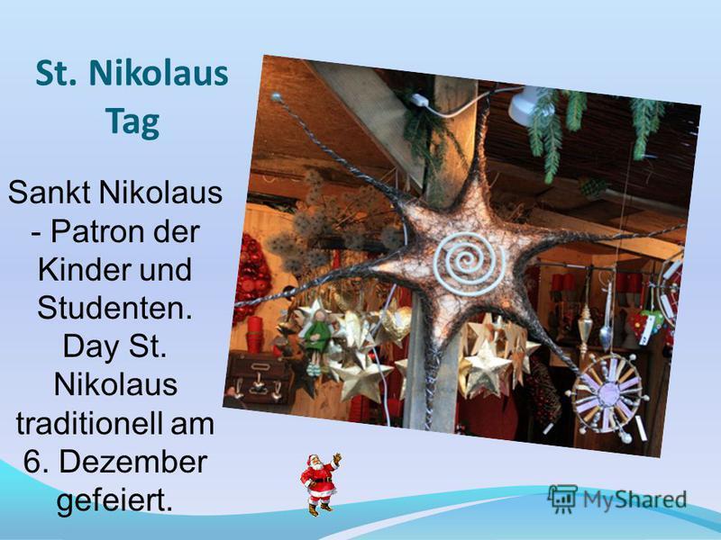 St. Nikolaus Tag Sankt Nikolaus - Patron der Kinder und Studenten. Day St. Nikolaus traditionell am 6. Dezember gefeiert.
