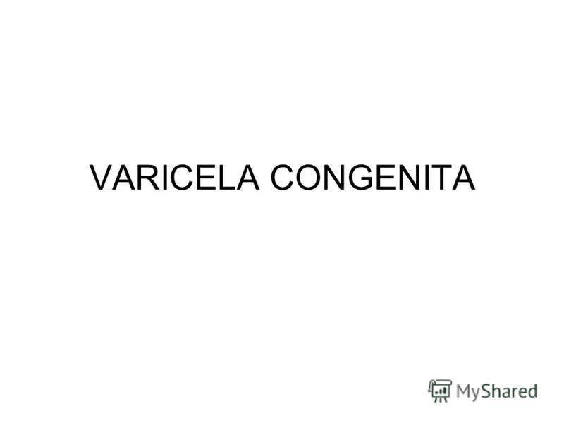 VARICELA CONGENITA