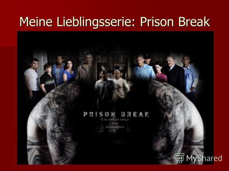Meine Lieblingsserie: Prison Break