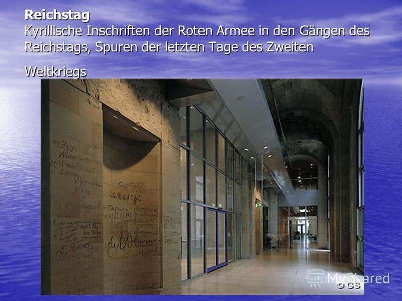 Reichstag Kyrillische Inschriften der Roten Armee in den Gängen des Reichstags, Spuren der letzten Tage des Zweiten Weltkriegs