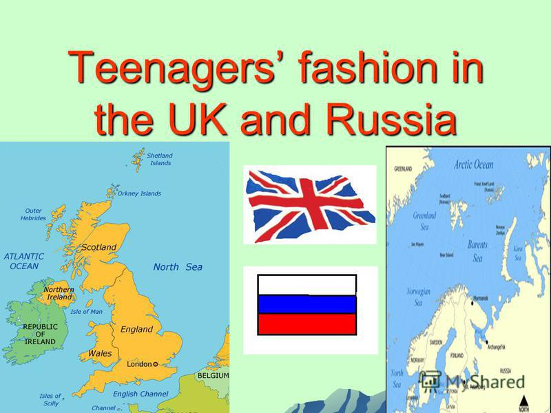 Teenagers fashion in the UK and Russia