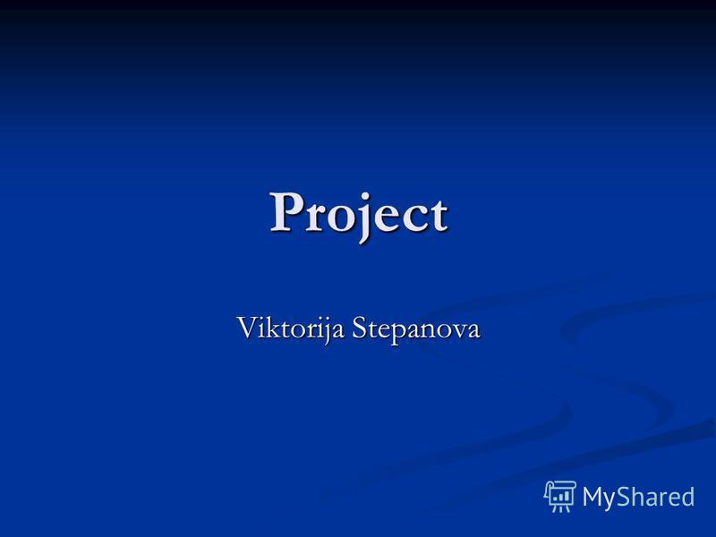 Project Viktorija Stepanova