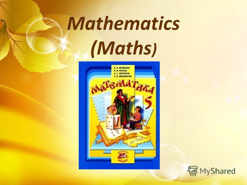 Mathematics (Maths )