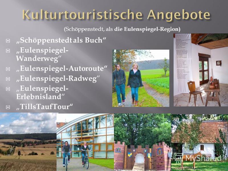 Schöppenstedt als Buch Eulenspiegel- Wanderweg Eulenspiegel-Autoroute Eulenspiegel-Radweg Eulenspiegel- Erlebnisland TillsTaufTour (Schöppenstedt, als die Eulenspiegel-Region)