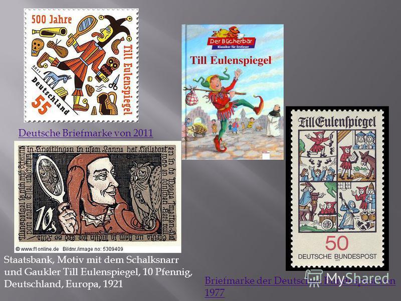 Deutsche Briefmarke von 2011 Briefmarke der Deutschen Bundespost von 1977 Staatsbank, Motiv mit dem Schalksnarr und Gaukler Till Eulenspiegel, 10 Pfennig, Deutschland, Europa, 1921