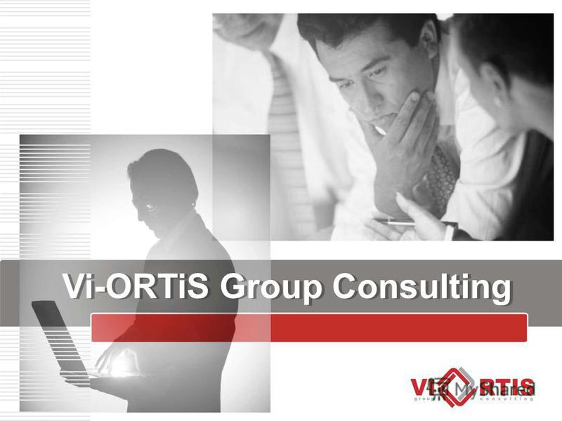 Vi-ORTiS Group Consulting