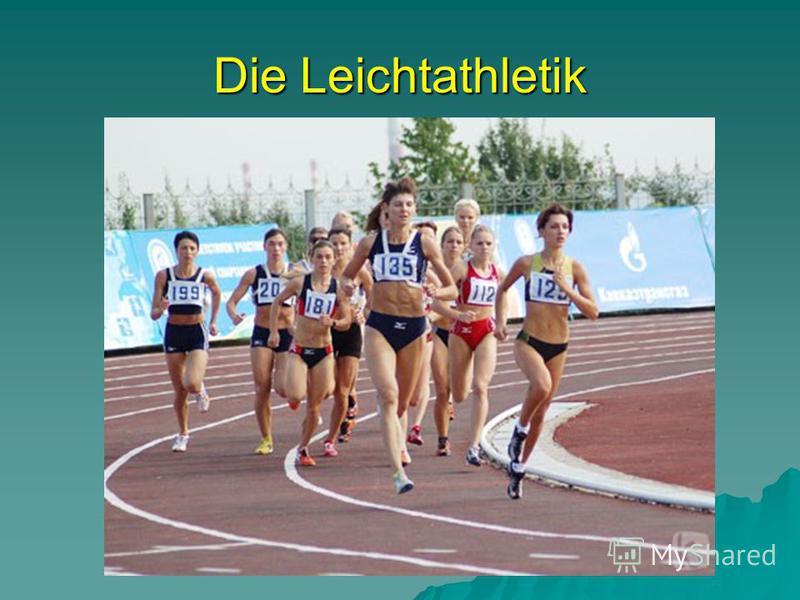 Die Leichtathletik