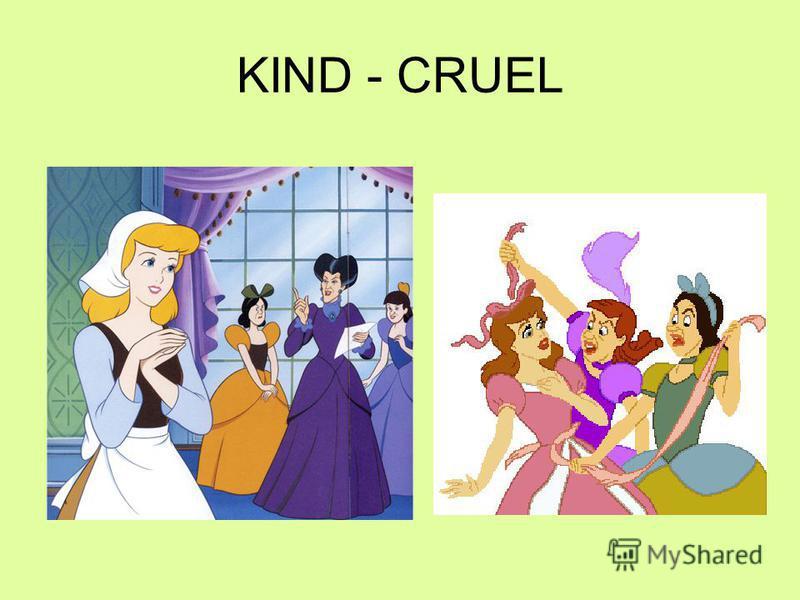 KIND - CRUEL