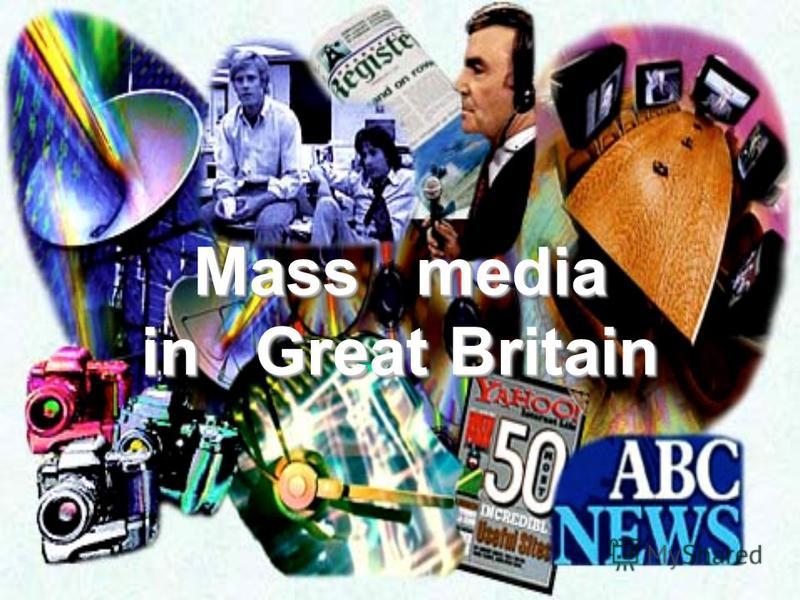 Mass media in great britain essay