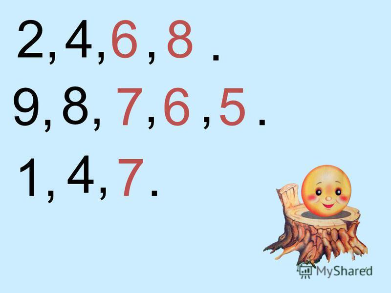 2,4,,. 9,8, 1,,,. 4,. 68 765 7
