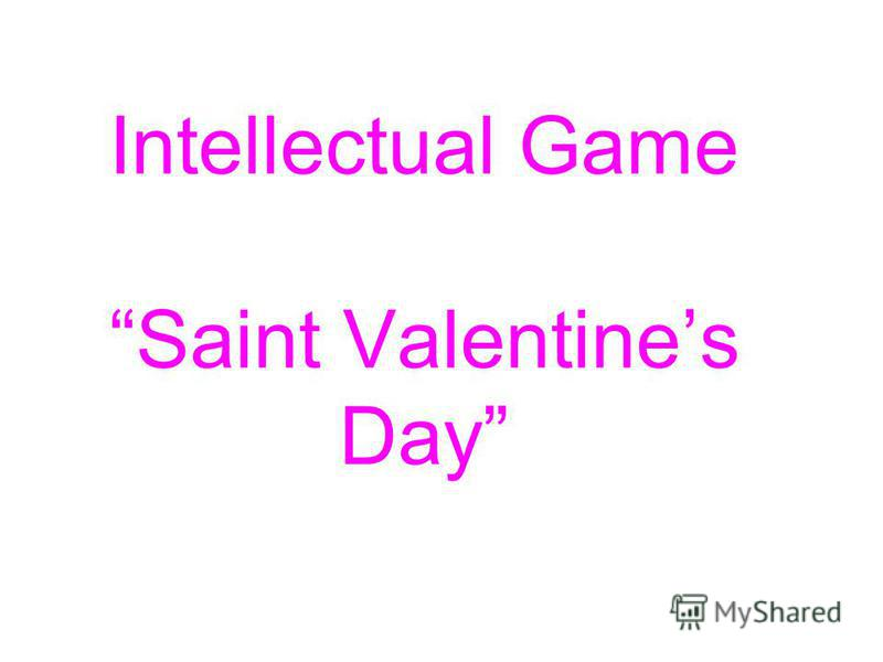 Intellectual Game Saint Valentines Day