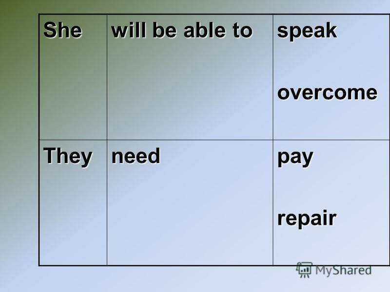 She will be able to speakovercome Theyneedpayrepair