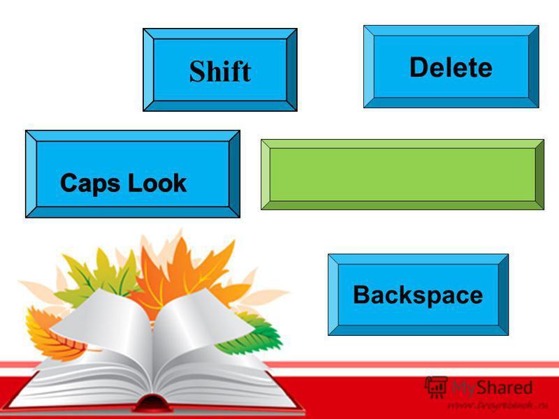 Shift Backspace Delete