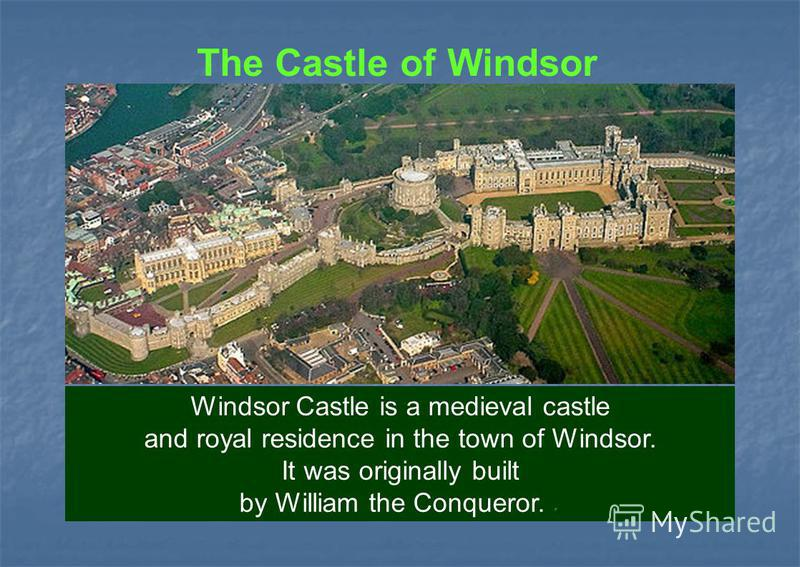 The Castle of Windsor