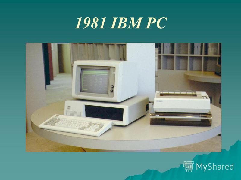 1981 IBM PC