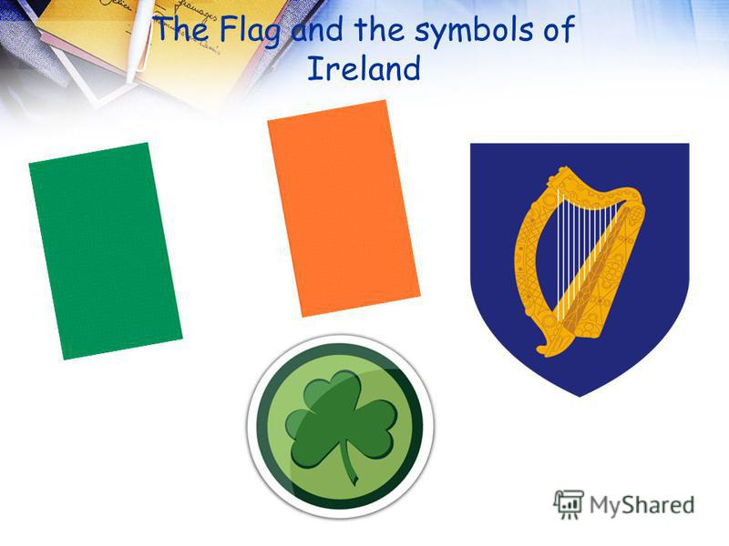 The Flag and the symbols of Ireland
