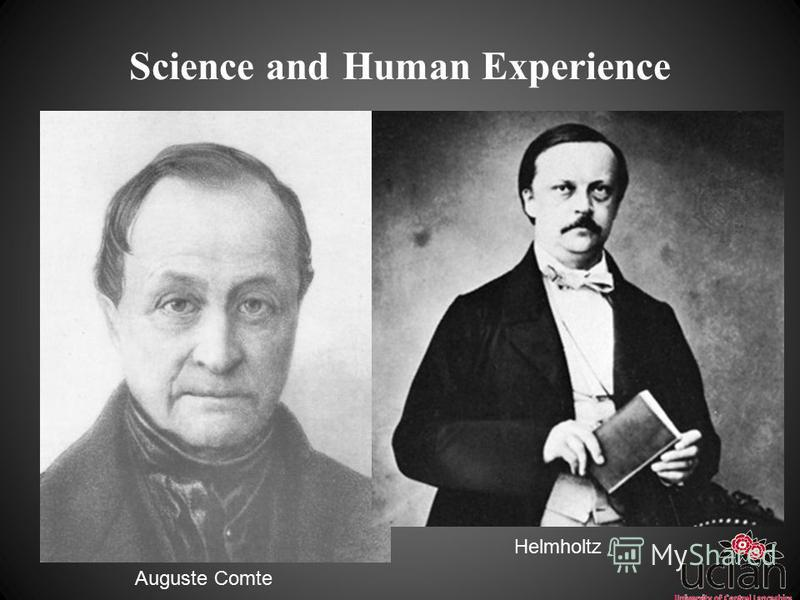 Science and Human Experience Auguste Comte Helmholtz