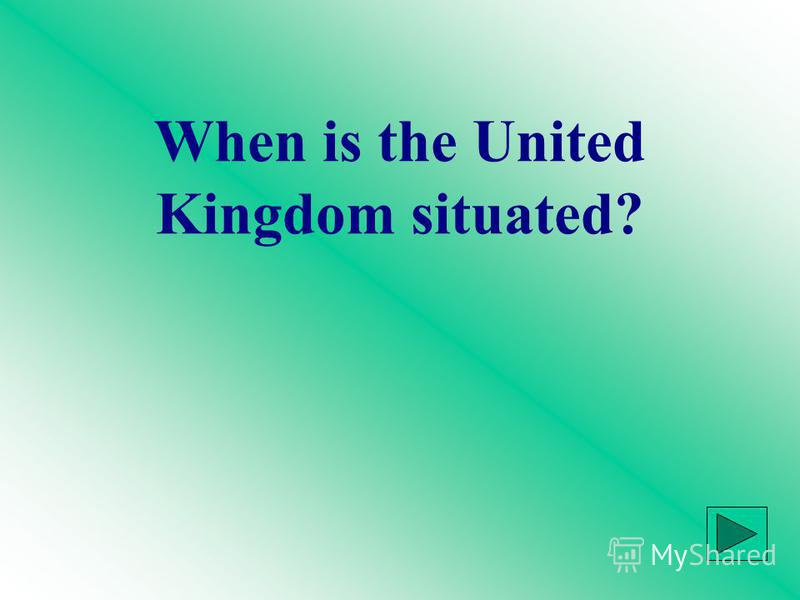 When is the United Kingdom situated?