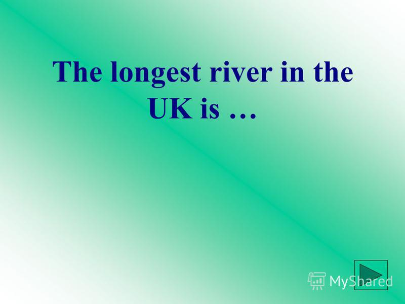 The longest river in the UK is …
