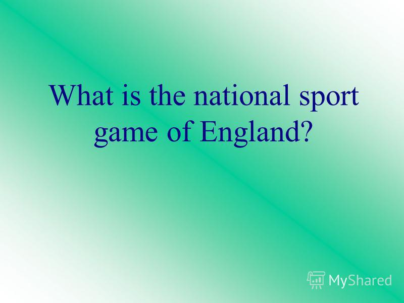 What is the national sport game of England?