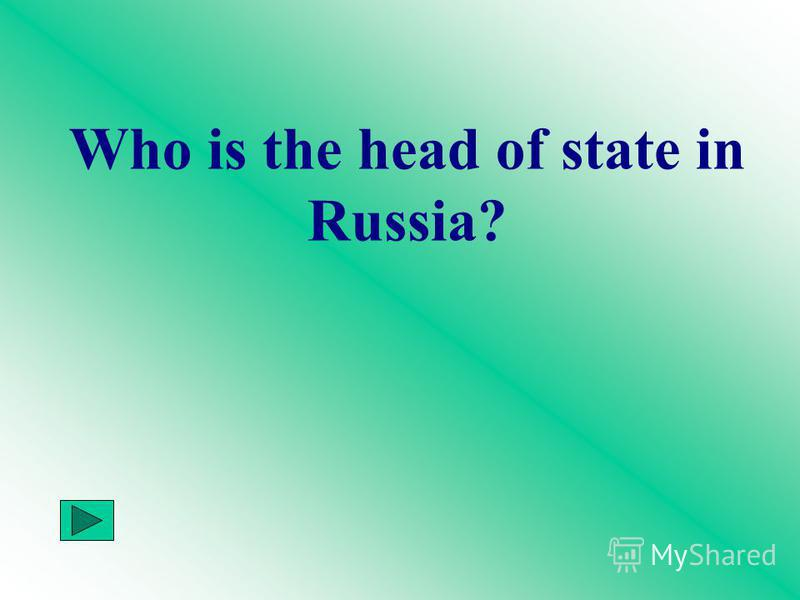 Who is the head of state in Russia?