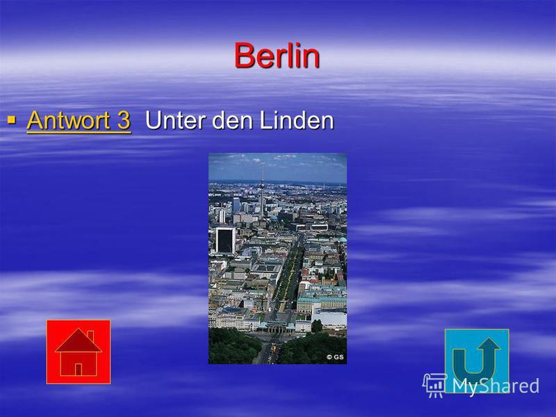 Berlin Antwort 3 Unter den Linden Antwort 3 Unter den Linden Antwort 3 Antwort 3