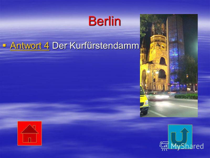Berlin Antwort 4 Der Kurfürstendamm Antwort 4 Der Kurfürstendamm Antwort 4 Antwort 4