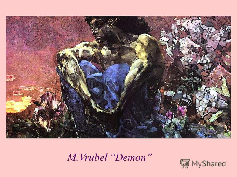 M.Vrubel Demon
