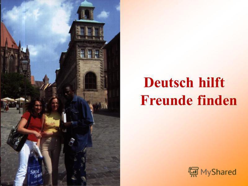 Deutsch hilft Freunde finden