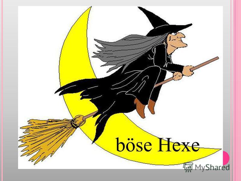 böse Hexe