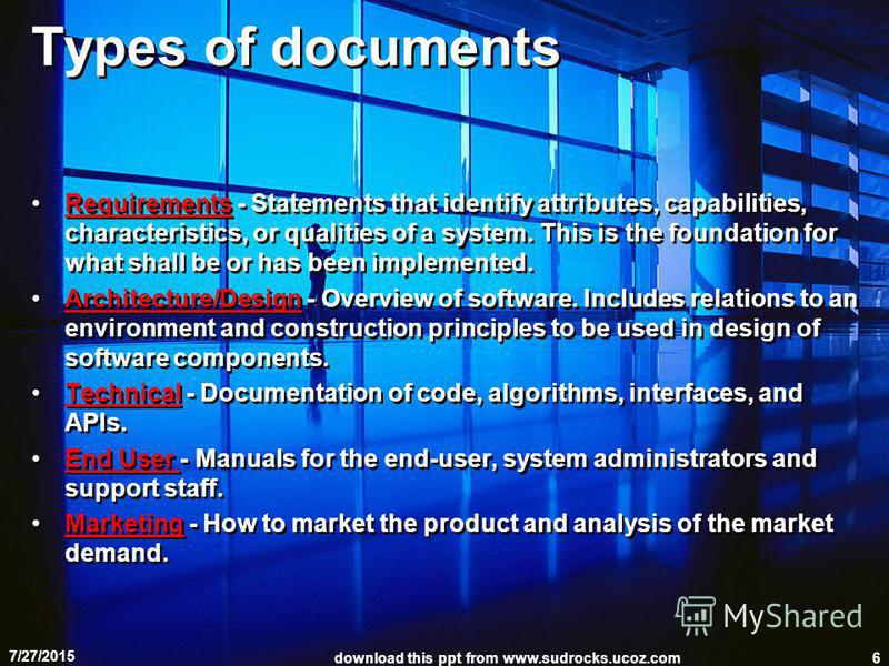 Types of documents Requirements - Statements that identify attributes, capabilities, characteristics, or qualities of a system. This is the foundation for what shall be or has been implemented. Architecture/Design - Overview of software. Includes rel