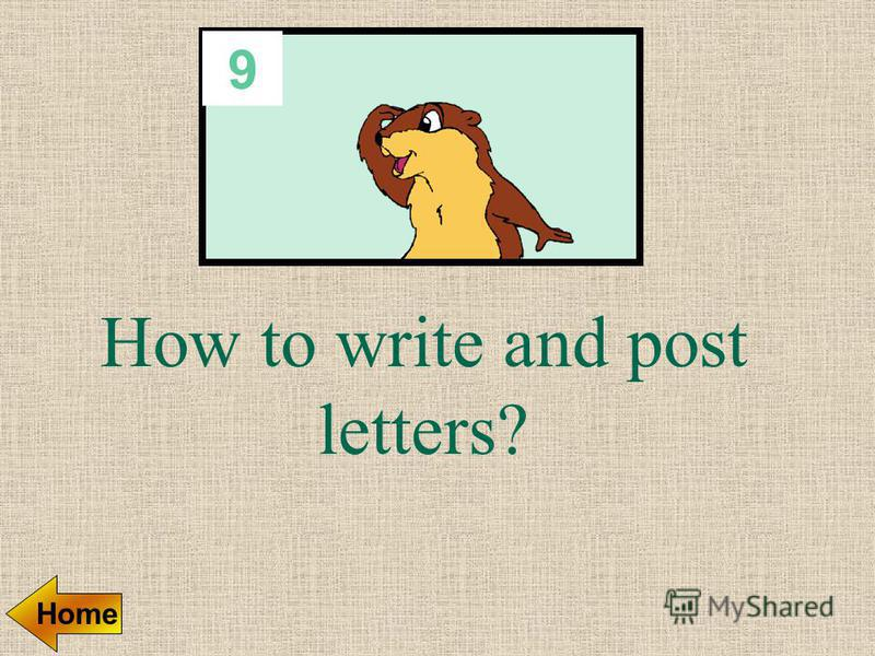 8 Write English address on the envelope Home