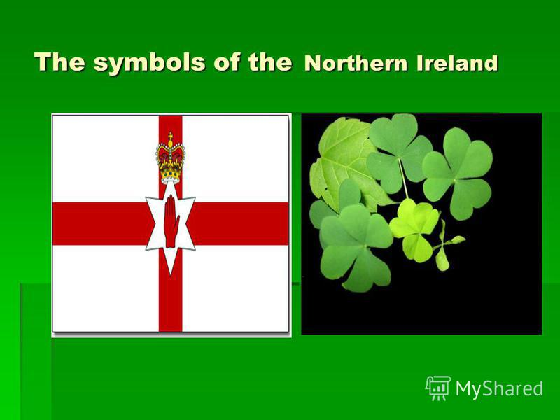 The symbols of the Northern Ireland