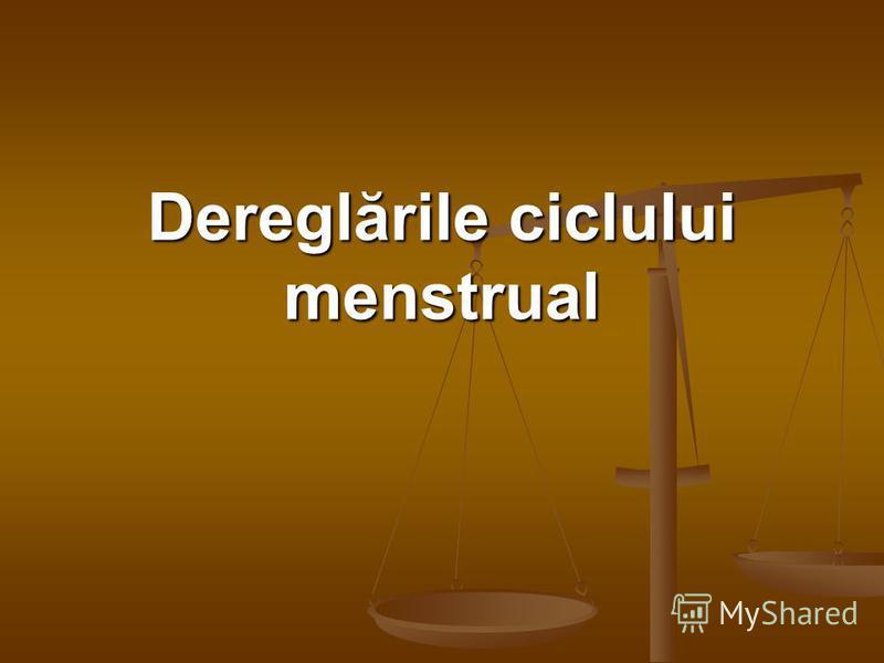 Dereglările ciclului menstrual
