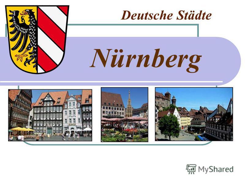 Deutsche Städte Nürnberg