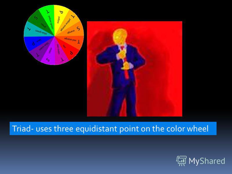 Triad- uses three equidistant point on the color wheel