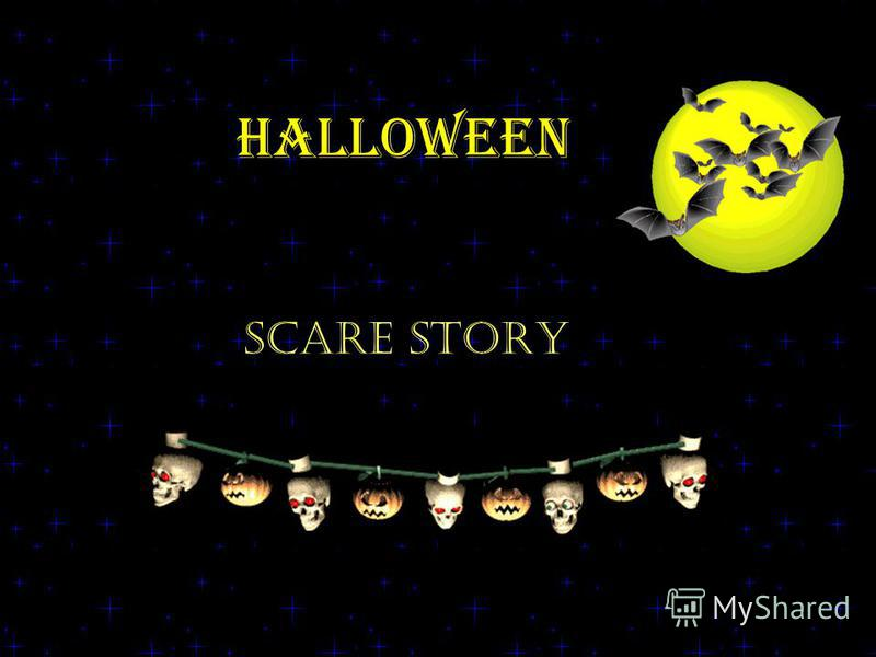 Halloween SCARE STORY