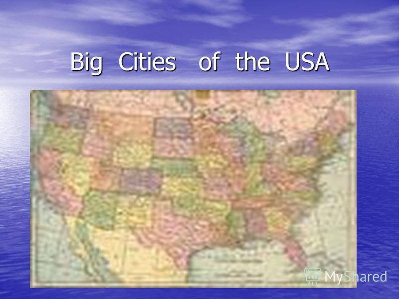 Big Cities of the USA