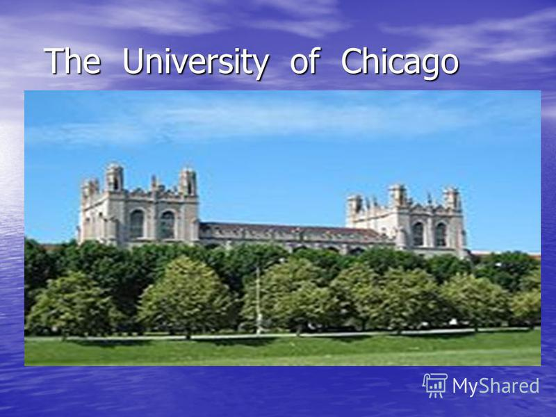 The University of Chicago The University of Chicago