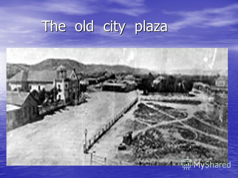 The old city plaza The old city plaza