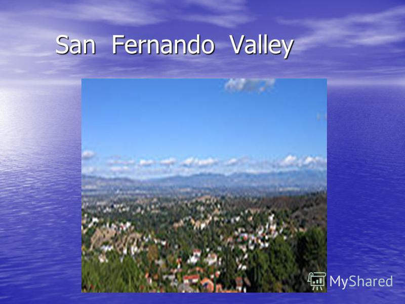 San Fernando Valley San Fernando Valley
