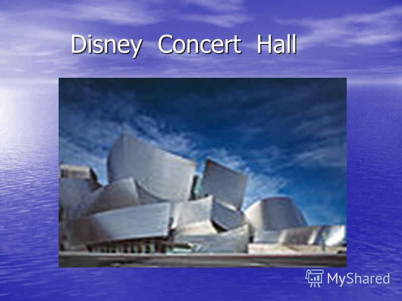 Disney Concert Hall Disney Concert Hall