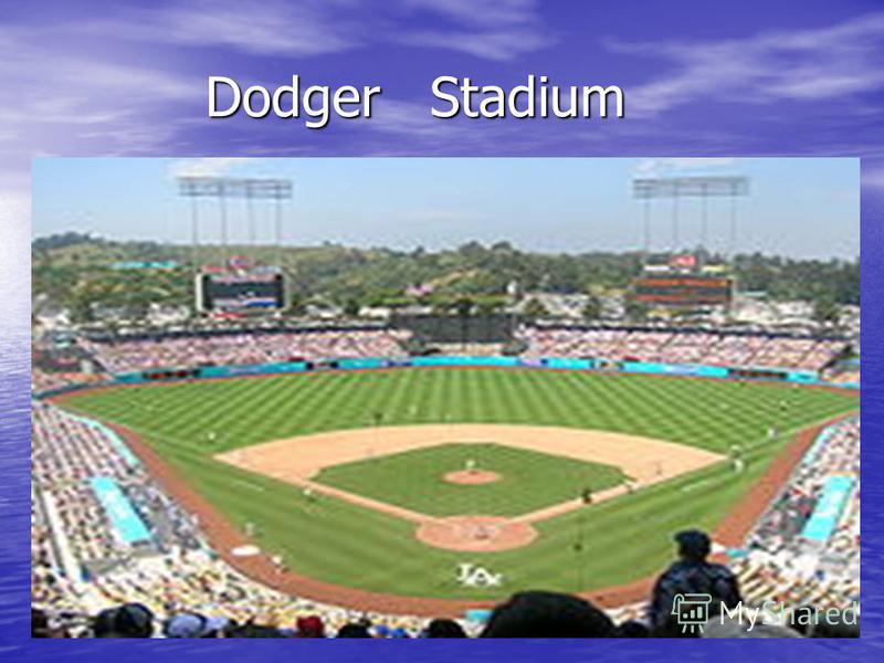 Dodger Stadium Dodger Stadium