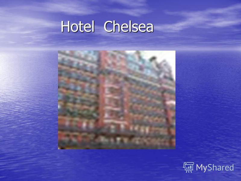Hotel Chelsea Hotel Chelsea