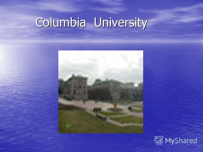 Columbia University Columbia University