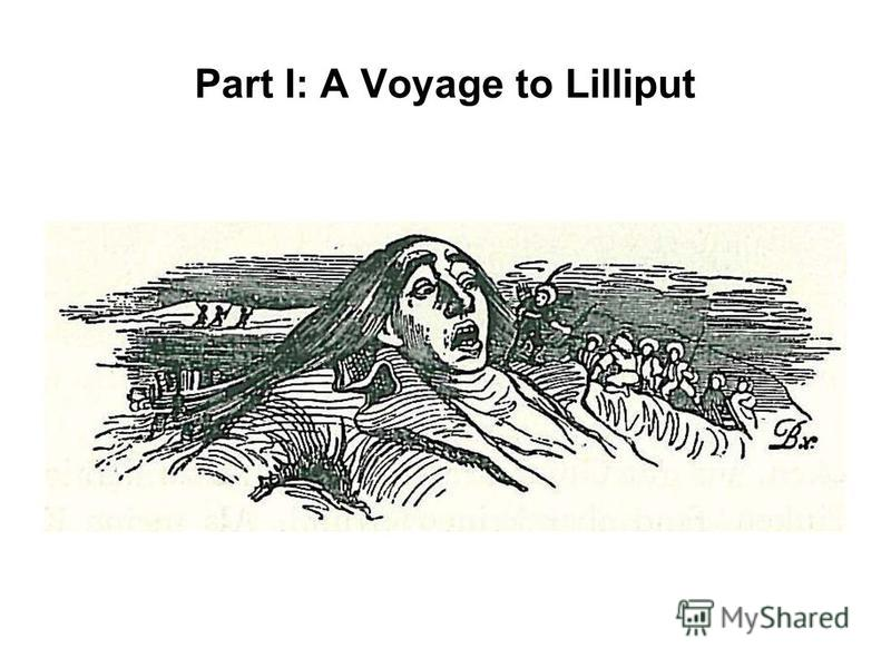 Part I: A Voyage to Lilliput