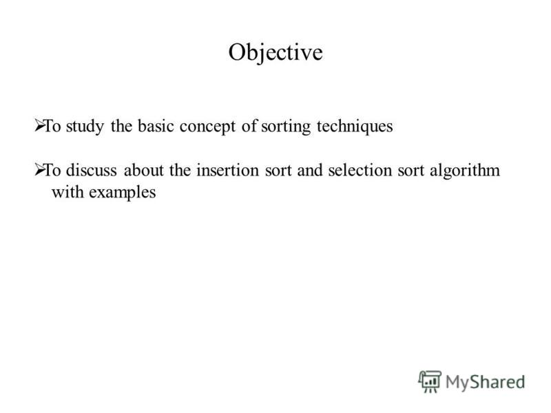 Unitiii Sorting Lesson Plan1 Insertion Sort. 4 Objective To Study The Basic Concept Of Sorting Techniques Discuss About Insertion Sort And Selection Algorithm With Exles. Worksheet. Sorting Worksheet Year 1 At Clickcart.co